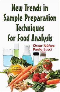 Download ebook New Trends in Sample Preparation Techniques for Food Analysis