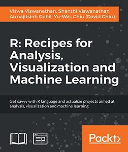 Download ebook R: Recipes for Analysis, Visualization & Machine Learning