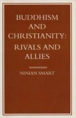 Buddhism and Christianity: Rivals and Allies