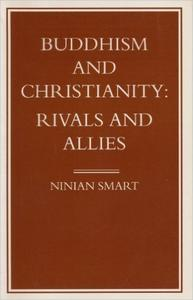 Download ebook Buddhism & Christianity: Rivals & Allies