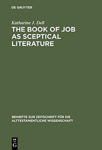 Download ebook The Book of Job as Sceptical Literature