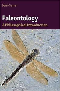 Download ebook Paleontology: A Philosophical Introduction