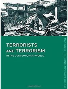 Download ebook Terrorists & Terrorism: In the Contemporary World