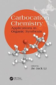 Download ebook Carbocation Chemistry: Applications in Organic Synthesis