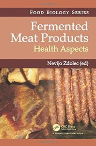 Download ebook Fermented Meat Products: Health Aspects