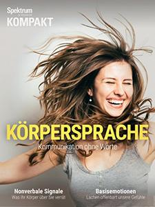 Download ebook Spektrum Kompakt - Körpersprache: Kommunikation ohne Worte