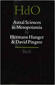 Download Handbook of Oriental Studies. Section 1 the Near & Middle East, Astral Sciences in Mesopotamia