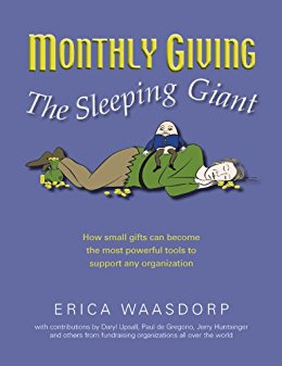 Download ebook The Sleeping Giant: How Small Gifts Can Become Powerful Tools to Support any Organization