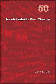 Download ebook Intuitionistic Set Theory (Studies in Logic)