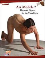 Art Models 7: Dynamic Figures for the Visual Arts