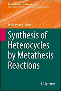 Download ebook Synthesis of Heterocycles by Metathesis Reactions