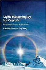 Light Scattering by Ice Crystals : Fundamentals and Applications