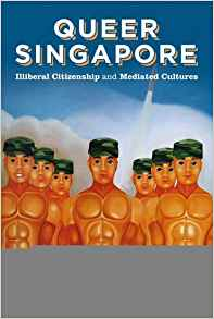 Download Queer Singapore: Illiberal Citizenship & Mediated Cultures