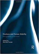 Emotions and Human Mobility: Ethnographies of Movement