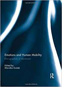 Download ebook Emotions & Human Mobility: Ethnographies of Movement