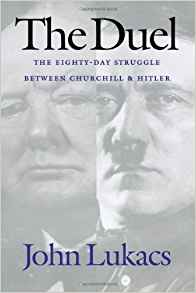 Download The Duel: The Eighty-Day Struggle Between Churchill & Hitler
