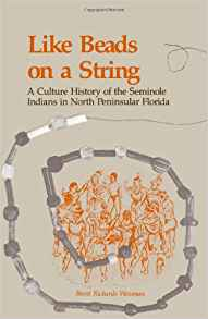 Download ebook Like Beads on a String: A Culture History of the Seminole Indians in North Peninsular Florida