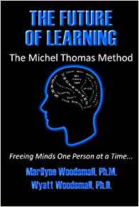 Download ebook The Future Of Learning The Michel Thomas Method