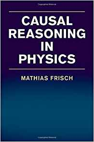 Download ebook Causal Reasoning in Physics