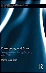Download ebook Photography & Place: Seeing & Not Seeing Germany After 1945