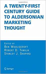 Download A Twenty-First Century Guide to Aldersonian Marketing Thought