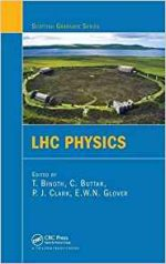 LHC Physics (Scottish Graduate Series)