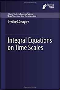 Download ebook Integral Equations on Time Scales