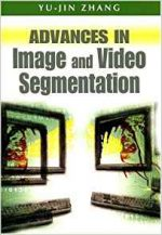 Advances in Image and Video Segmentation