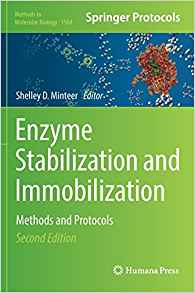 Download ebook Enzyme Stabilization & Immobilization: Methods & Protocols
