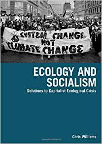 Download ebook Ecology & Socialism: Solutions to Capitalist Ecological Crisis