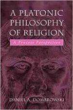 A Platonic Philosophy of Religion: A Process Perspective