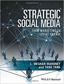 Download ebook Strategic Social Media: From Marketing to Social Change