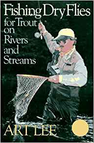 Download ebook Fishing Dry Flies for Trout on Rivers & Streams