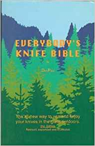 Download ebook Everybody's Knife Bible: The All-New Way to Use & Enjoy Your Knives in the Great Outdoors