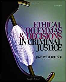 Download ebook Ethical Dilemmas & Decisions in Criminal Justice