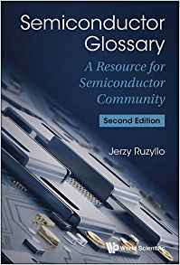 Download Semiconductor Glossary: A Resource For Semiconductor Community, Second Edition