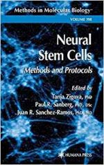 Neural Stem Cells: Methods and Protocols