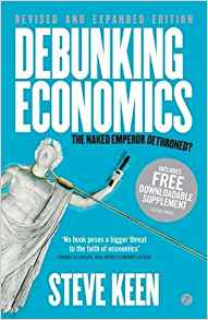 Download ebook Debunking Economics - Revised & Expanded Edition: The Naked Emperor Dethroned?