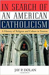Download ebook In Search of an American Catholicism