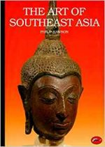 The Art of Southeast Asia (World of Art)