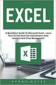 Download ebook Excel: A QuickStart Guide To Microsoft Excel