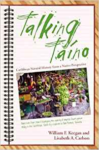 Download ebook Talking Taino: Caribbean Natural History from a Native Perspective