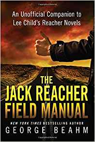 Download ebook The Jack Reacher Field Manual: An Unofficial Companion to Lee Child's Reacher Novels
