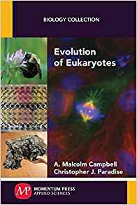 Download ebook Evolution of Eukaryotes (Biology Collection)