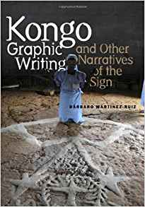 Download ebook Kongo Graphic Writing & Other Narratives of the Sign