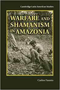 Download ebook Warfare & Shamanism in Amazonia