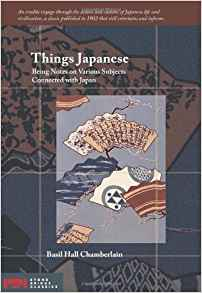 Download ebook Things Japanese: Being Notes on Various Subjects Connected with Japan