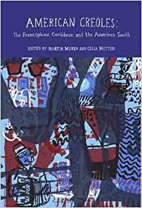 Download ebook American Creoles: The Francophone Caribbean & the American South