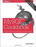 MySQL Cookbook: Solutions for Database Developers and Administrators, 3 edition