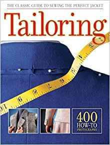 Download ebook Tailoring: The Classic Guide to Sewing the Perfect Jacket